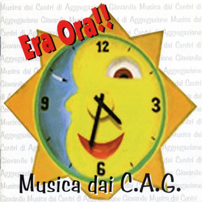 CD - C.A.G. Era ora
