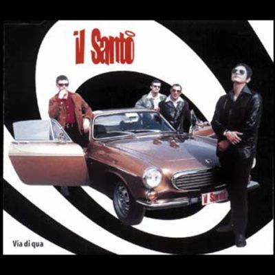 CD - Il Santo Via di qua