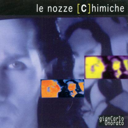 CD - Onorato Le Nozze Chimiche