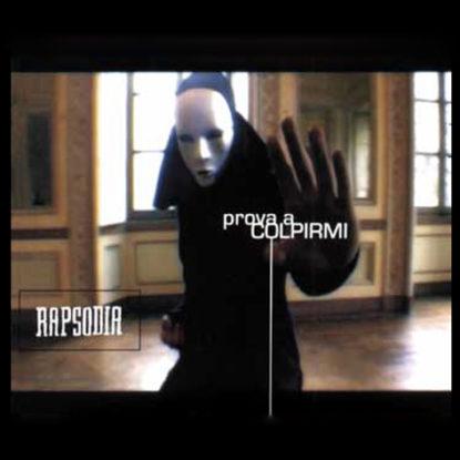 CD - Rapsodia Prova a Colpirmi