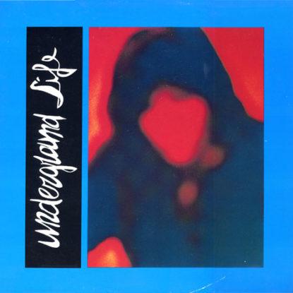 LP-Underground-Life-Fuoco-nella-citta-di-ghiaccio