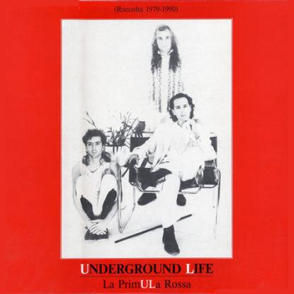 LP - Underground Life La primula rossa